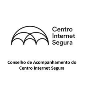 Conselho de Acompanhamento do Centro Internet Segura